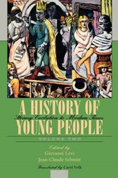 A History of Young People in the West, Volume II: Stormy Evolution to Modern Times