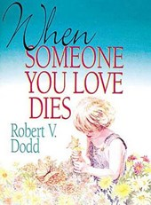 When Someone You Love Dies