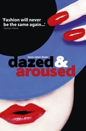 Dazed and Aroused