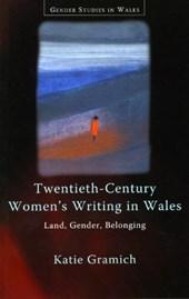 Twentieth-Century Women's Writing in Wales