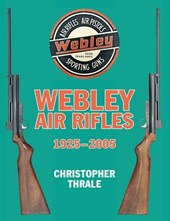 Webley Air Rifles: 1925-2005