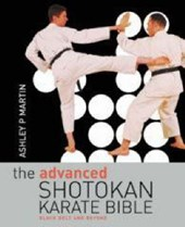 The Advanced Shotokan Karate Bible