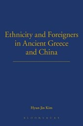 Ethnicity and Foreigners in Ancient Greece and China