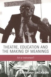 Theatre, Education and the Making of Meanings