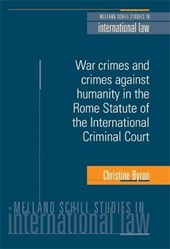 War Crimes and Crimes Against Humanity in the Rome Statute of the International Criminal Court