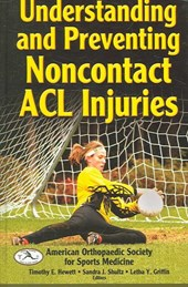 Understanding and Preventing Non-contact ACL Injuries