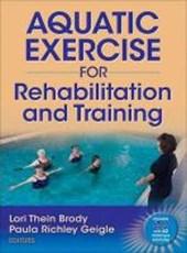 Aquatic Exercise for Rehabilitation Training