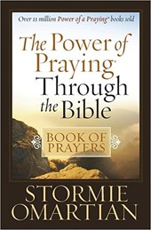 The Power of Praying (R) Through the Bible Book of Prayers