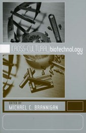 Cross-Cultural Biotechnology
