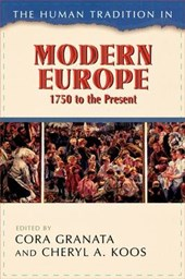 The Human Tradition in Modern Europe, 1750 to the Present