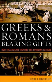 Greeks & Romans Bearing Gifts
