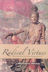 Radical Virtues