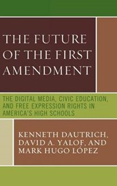 The Future of the First Amendment