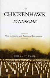The Chickenhawk Syndrome