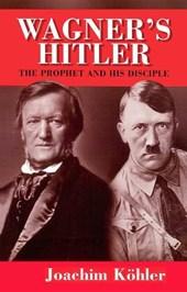 Wagner's Hitler