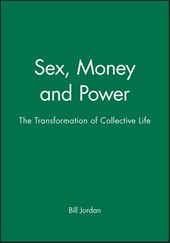 Sex, Money and Power
