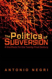 The Politics of Subversion