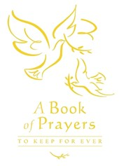 Book of Prayers to Keep for Ever