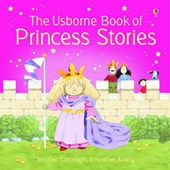 Usborne Book of Princess Stories Combined Volume