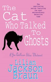 Cat Who Talked to Ghosts (The Cat Who... Mysteries, Book 10)