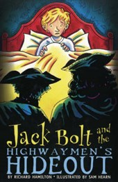 Jack Bolt and the Highwaymen's Hideout