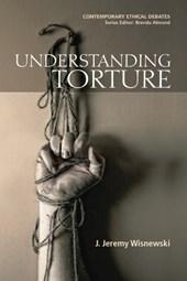 Understanding Torture