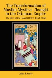 The Transformation of Muslim Mystical Thought in the Ottoman Empire