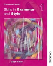 Nelson Thornes Framework English Skills in Grammar and Style