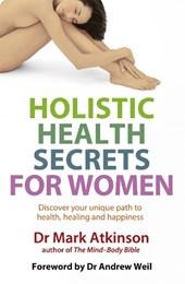 Holistic Health Secrets For Women