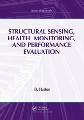 Structural Sensing, Health Monitoring, and Performance Evaluation