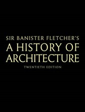 Banister Fletcher's a History of Architecture