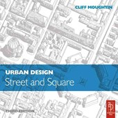 Urban Design: Street and Square
