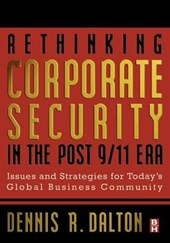 Rethinking Corporate Security in the Post 9-11 Era