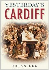 Yesterday's Cardiff