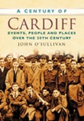 A Century of Cardiff