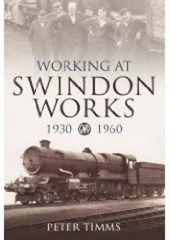 Working at Swindon Works 1930-1960