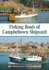 Fishing Boats of Campbeltown Shipyard
