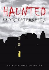 Haunted Worcestershire