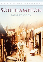 Southampton - Britain in Old Photographs
