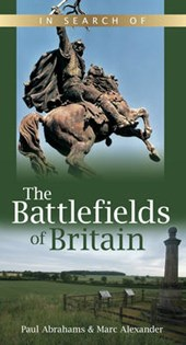 In Search of the Battlefields of Britain