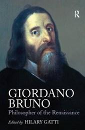 Giordano Bruno: Philosopher of the Renaissance