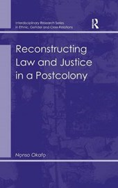Reconstructing Law and Justice in a Postcolony