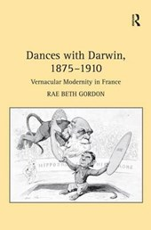Dances with Darwin, 1875-1910