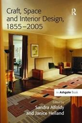 Craft, Space and Interior Design, 1855-2005