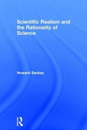 Scientific Realism and the Rationality of Science