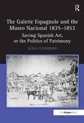 The Galerie Espagnole and the Museo Nacional 1835-1853