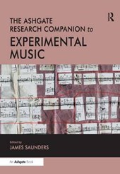 The Ashgate Research Companion to Experimental Music