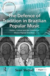 The Defence of Tradition in Brazilian Popular Music