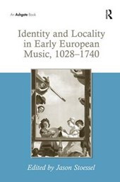 Identity and Locality in Early European Music, 1028-1740