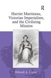 Harriet Martineau, Victorian Imperialism, and the Civilizing Mission